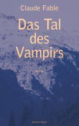 Das Tal des Vampirs