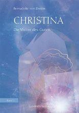 Christina, Band 2: Die Vision des Guten