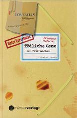 Tödliche Gene