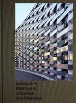 smarch Mathys & Stücheli Architekten