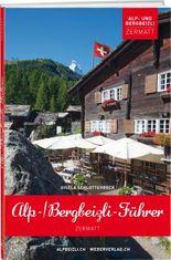 Alp- und Bergbeizli-Führer Zermatt