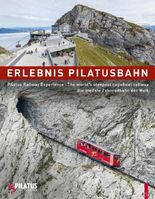 Erlebnis Pilatusbahn - Pilatus Railway Experience
