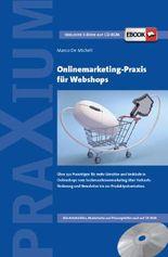 Onlinemarketing-Praxis für Webshops, m. 1 CD-ROM