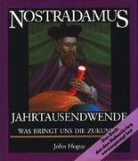 Nostradamus. Jahrtausendwende. Was bringt uns die Zukunft?