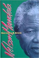 Nelson Mandela - Gedanken und Zitate