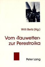 Vom 'Tauwetter' zur Perestroika