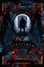 Elesztrah - Blut und Federn
