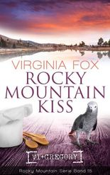 Rocky Mountain Kiss