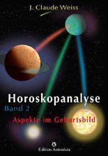 Horoskopanalyse / Horoskopanalyse Band 2