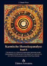 Karmische Horoskopanalyse / Karmische Horoskopanalyse - Band 2
