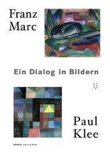 Franz Marc - Paul Klee
