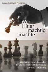 Wer Hitler mächtig machte
