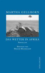 Das Wetter in Afrika: Novellen