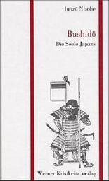 Bushido – Die Seele Japans