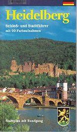 Heidelberg. Farbiger Führer durch Schloss und Stadt