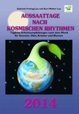 Aussaattage nach kosmischen Rhythmen 2014