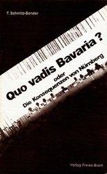 Quo vadis Bavaria? oder Die Konsequenzen von Nürnberg