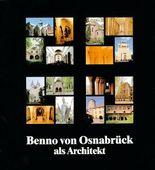 Benno von Osnabrück als Architekt