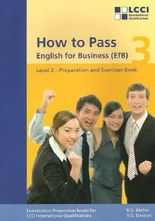How to Pass - English for Business. LCCI Examination Preparation Books