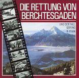 Die Rettung von Berchtesgaden und der Fall Göring