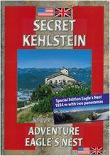 Geheimnis Kehlstein. Erlebnis Kehlsteinhaus