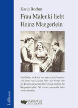 Frau Malenki liebt Heinz Maegerlein