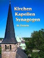 Kirchen, Kapellen, Synagogen in Essen