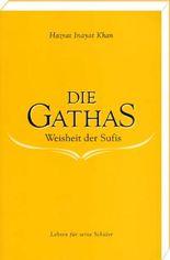 Die Gathas - Weisheit der Sufis