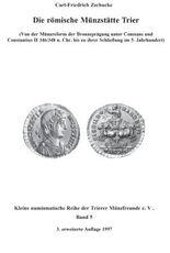 Die Römische Münzstätte Trier