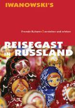 Reisegast in Russland - Kulturführer von Iwanowski