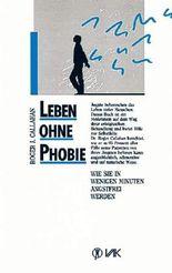 Leben ohne Phobie