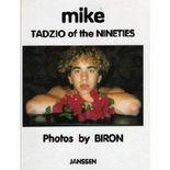 Mike - Tadzio of the Nineties : Photos