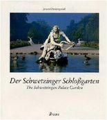 Der Schwetzinger Schlossgarten