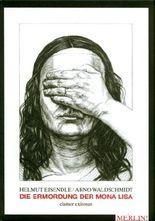 Die Ermordung der Mona Lisa