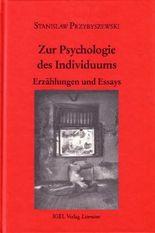 Werke, Aufzeichnungen und ausgewählte Briefe. Gesamtausgabe mit einem... / Zur Psychologie des Individuums