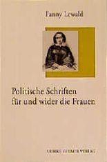 Politische Schriften für und wider die Frauen