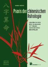 Praxis der chinesischen Astrologie