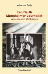 Leo Barth - Mannheimer Journalist