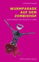 Wurmparade auf dem Zombiehof