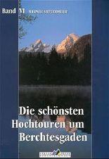 Leichte Wanderziele / Die schönsten Hochtouren um Berchtesgaden