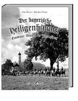 Der bayerische Heiligenhimmel