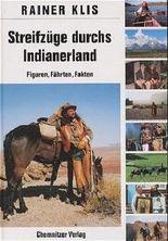 Streifzüge durch's Indianerland