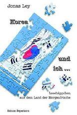 Korea und ich ...