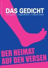 Das Gedicht. Zeitschrift /Jahrbuch für Lyrik, Essay und Kritik / Der Heimat auf den Versen
