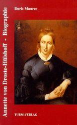 Annette von Droste-Hülshoff. Biographie