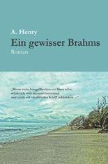 Ein gewisser Brahms