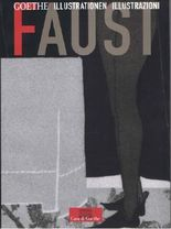 Goethe. Faust. Illustrationen /Illustrazioni