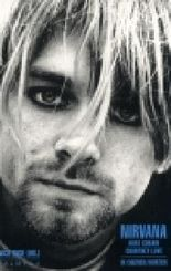 Nirvana, Kurt Cobain, Courtney Love