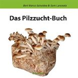Das Pilzzuchtbuch