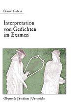 Interpretation von Gedichten im Examen